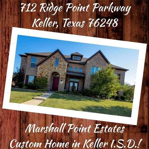 Keller Homes for Sale -  Custom,  712 Ridge Point Parkway